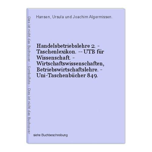 Handelsbetriebslehre 2. - Taschenlexikon. -- UTB für Wissenschaft. - Wirtschafts