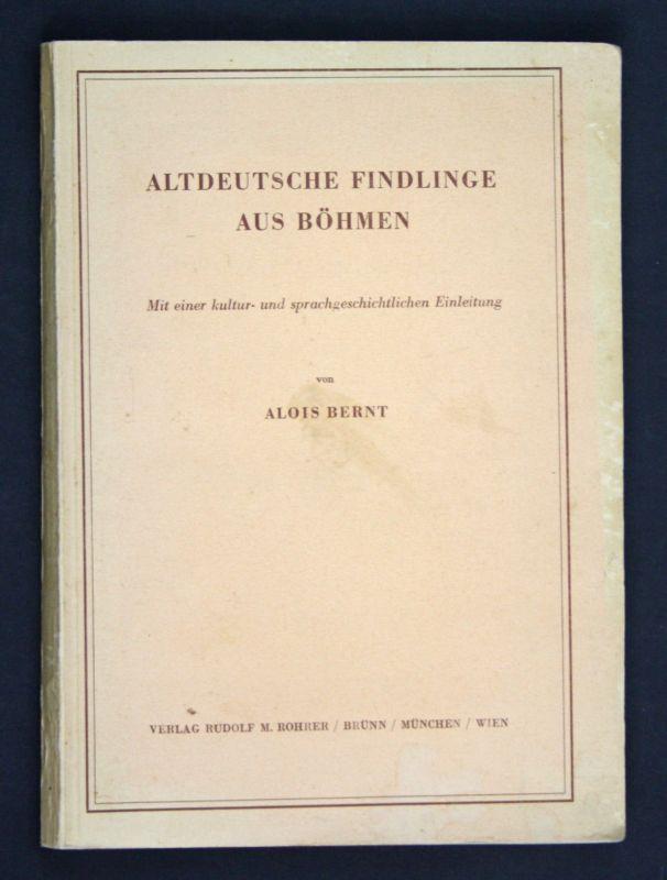 1943 Bernt Altdeutsche Findlinge Böhmen sprachgeschichtliche Einleitung 0