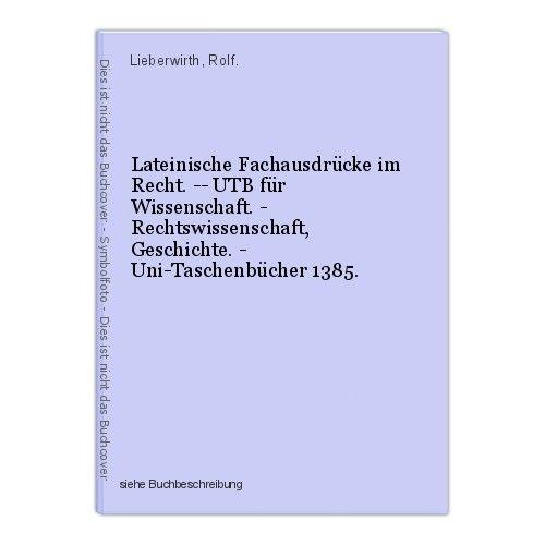 Lateinische Fachausdrücke im Recht. -- UTB für Wissenschaft. - Rechtswissenschaf