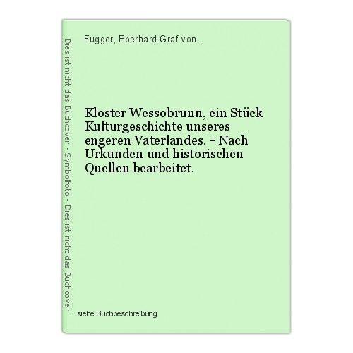Kloster Wessobrunn, ein Stück Kulturgeschichte unseres engeren Vaterlandes. - Na 0