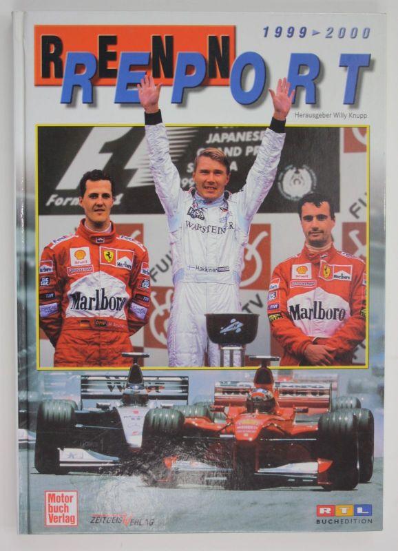 Rennreport 1999/2000. - Fotos - Ergebnisse - Hintergründe. (Hrsg.)., Knupp, Will