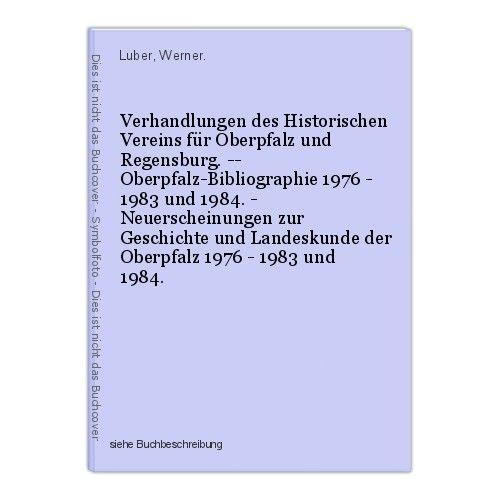 Verhandlungen des Historischen Vereins für Oberpfalz und Regensburg. -- Oberpfal