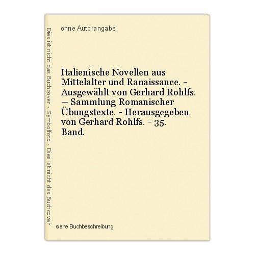 Italienische Novellen aus Mittelalter und Ranaissance. - Ausgewählt von Gerhard 0