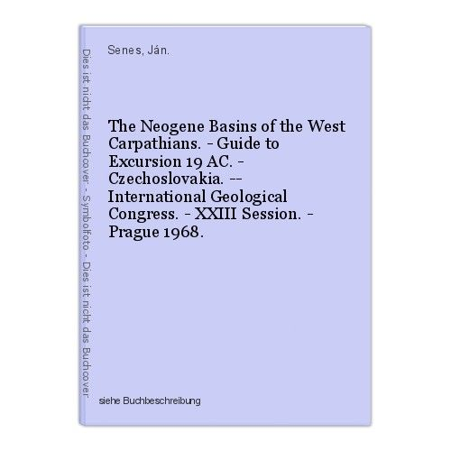 The Neogene Basins of the West Carpathians. - Guide to Excursion 19 AC. - Czecho