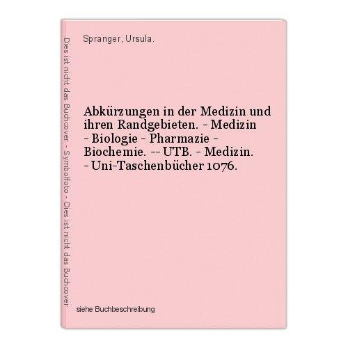 Abkürzungen in der Medizin und ihren Randgebieten. - Medizin - Biologie - Pharma 0