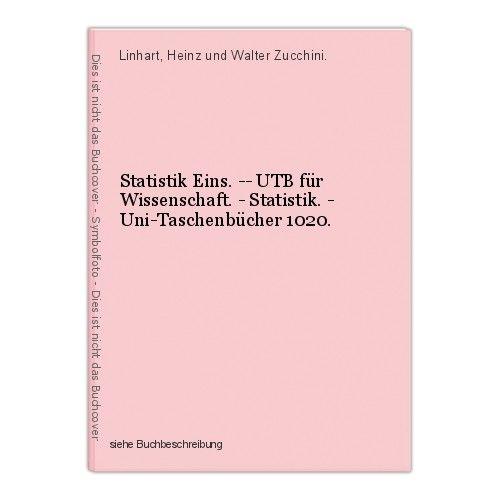 Statistik Eins. -- UTB für Wissenschaft. - Statistik. - Uni-Taschenbücher 1020.