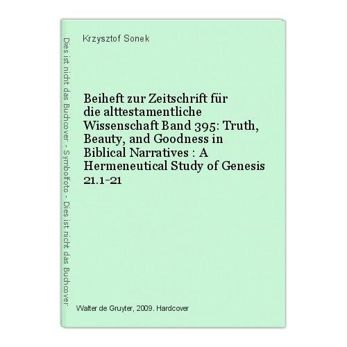 Beiheft zur Zeitschrift für die alttestamentliche Wissenschaft Band 395: Truth,