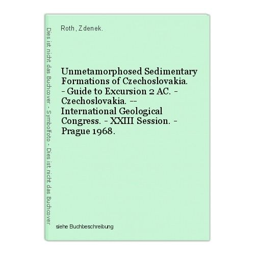 Unmetamorphosed Sedimentary Formations of Czechoslovakia. - Guide to Excursion 2