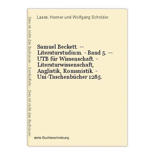 Samuel Beckett. -- Literaturstudium. - Band 5. -- UTB für Wissenschaft. - Litera