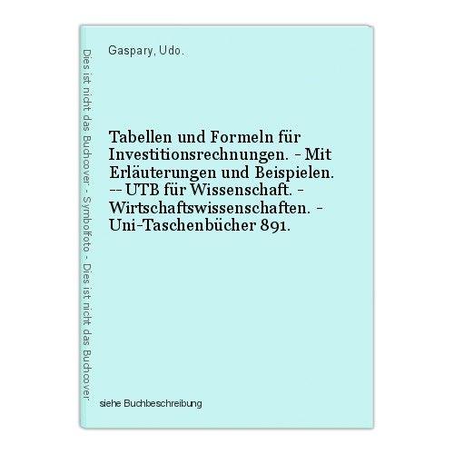 Tabellen und Formeln für Investitionsrechnungen. - Mit Erläuterungen und Beispie