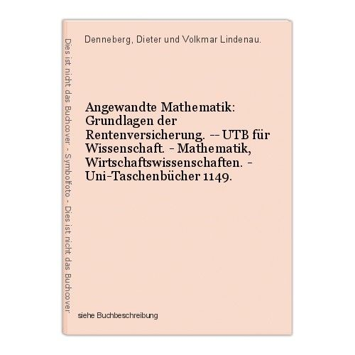 Angewandte Mathematik: Grundlagen der Rentenversicherung. -- UTB für Wissenschaf