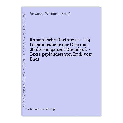 Romantische Rheinreise. - 114 Faksimilestiche der Orte und Städte am ganzen Rhei 0