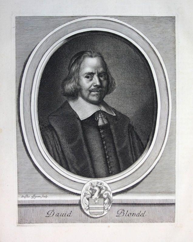 David Blondel Theologe theologien Portrait Kupferstich gravure engraving 1700 0