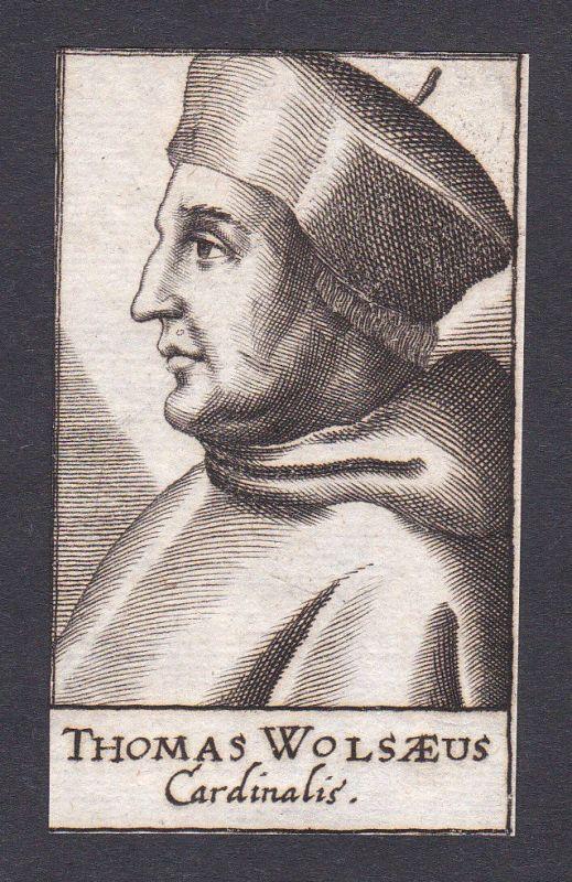 17. Jh. Thomas Wolsey / cardinal Kardinal York England Portrait Kupferstich