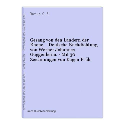 Gesang von den Ländern der Rhone. - Deutsche Nachdichtung von Werner Johannes Gu