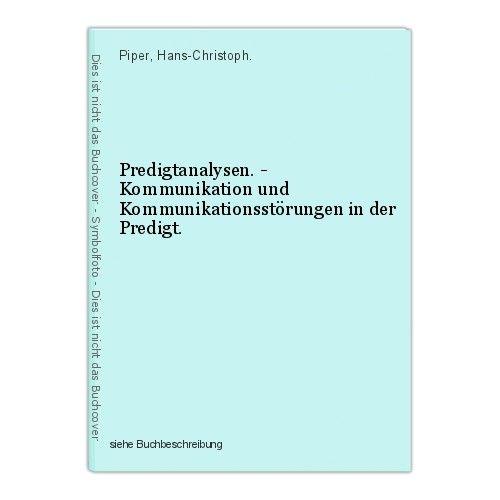 Predigtanalysen. - Kommunikation und Kommunikationsstörungen in der Predigt. Pip 0