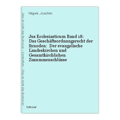 Jus Ecclesiasticum Band 18: Das Geschäftsordnungsrecht der Synoden:  Der evangel