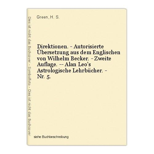 Direktionen. - Autorisierte Übersetzung aus dem Englischen von Wilhelm Becker. - 0