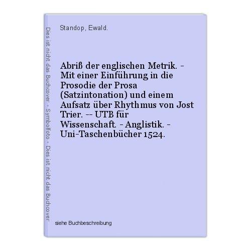 Abriß der englischen Metrik. - Mit einer Einführung in die Prosodie der Prosa (S