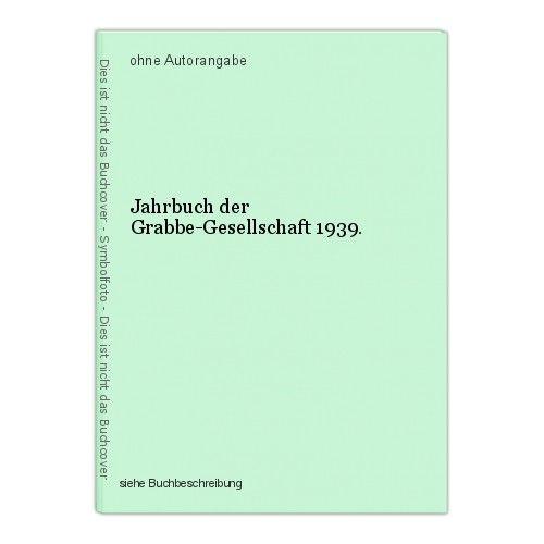 Jahrbuch der Grabbe-Gesellschaft 1939. 0