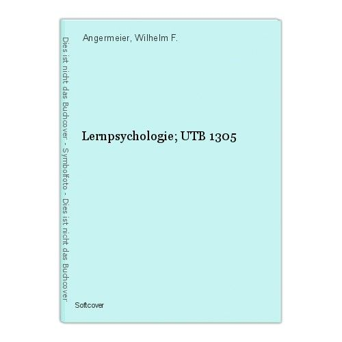 Lernpsychologie; UTB 1305 Angermeier, Wilhelm F.