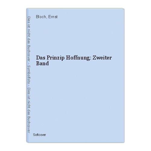 Das Prinzip Hoffnung: Zweiter Band Bloch, Ernst
