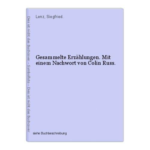 Gesammelte Erzählungen. Mit einem Nachwort von Colin Russ. Lenz, Siegfried. 0