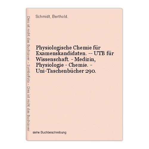 Physiologische Chemie für Examenskandidaten. -- UTB für Wissenschaft. - Medizin,