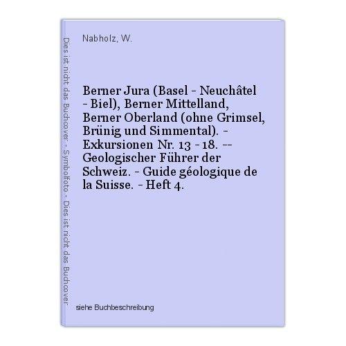 Berner Jura (Basel - Neuchâtel - Biel), Berner Mittelland, Berner Oberland (ohne 0