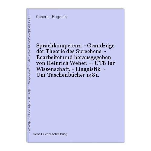 Sprachkompetenz. - Grundzüge der Theorie des Sprechens. - Bearbeitet und herausg 0
