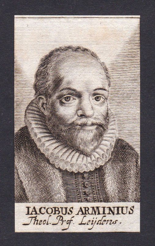 17. Jh. Jacobus Arminius / theologian Theologe Leiden Portrait Kupferstich