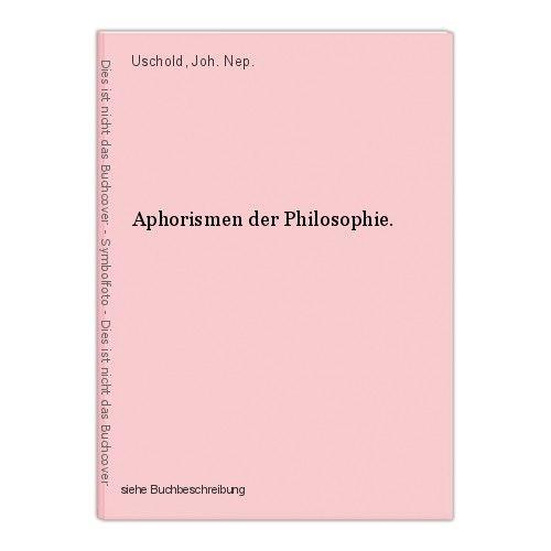 Aphorismen der Philosophie. Uschold, Joh. Nep.