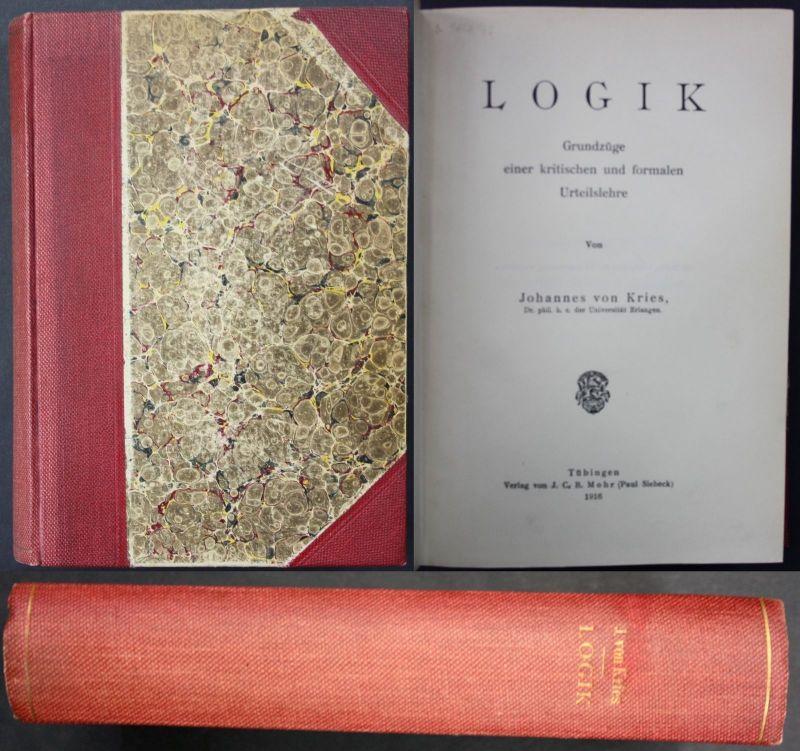 1916 J. Kreis Logik Grundzüge e. kritischen u. formalen Urteilslehre Philosophie