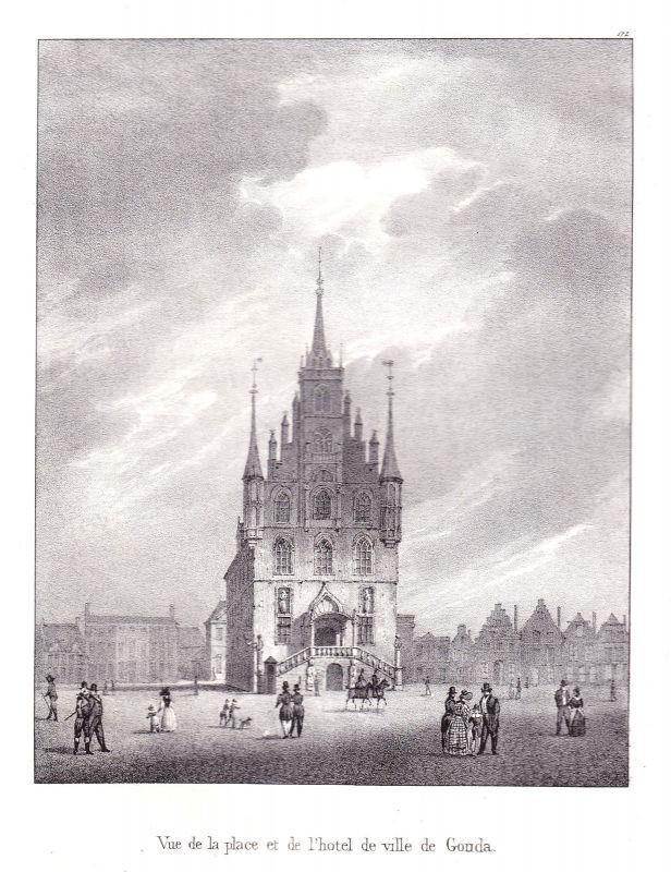 1825 Gouda Rathaus Platz hotel de ville Lithographie Cloet Niederlande Pays-Bas