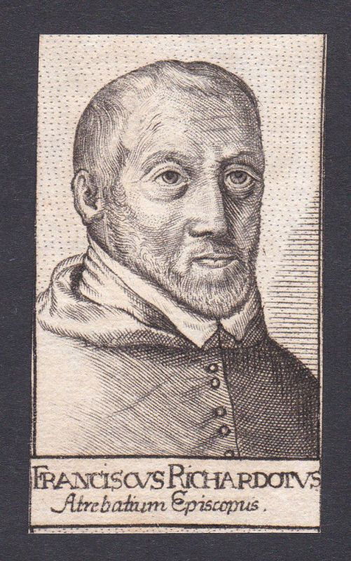 François Richardot / bishop Bischof Arras France Frankreich Portrait Kupferstich