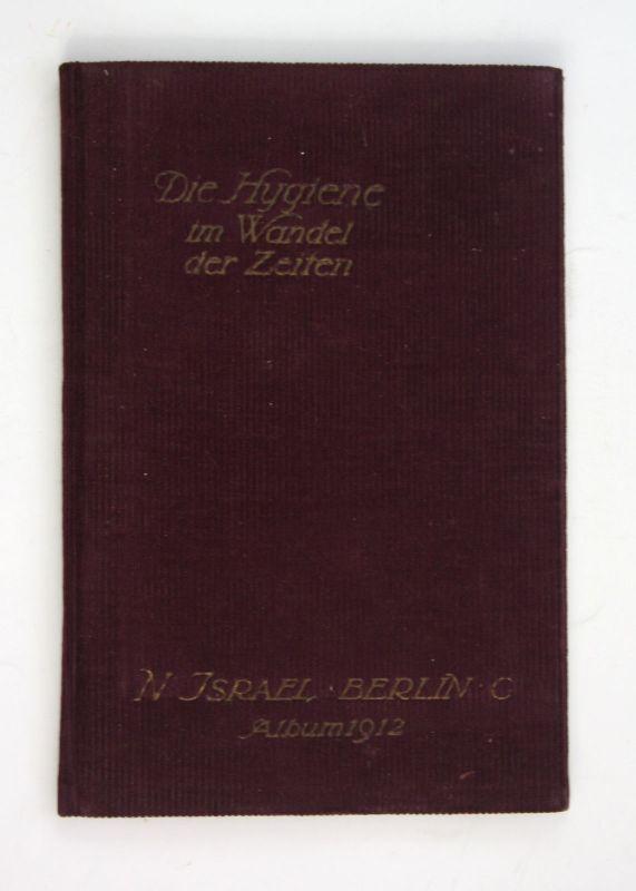 1912 Die Hygiene im Wandel der Zeiten. Israel - Album 1912. Kalender