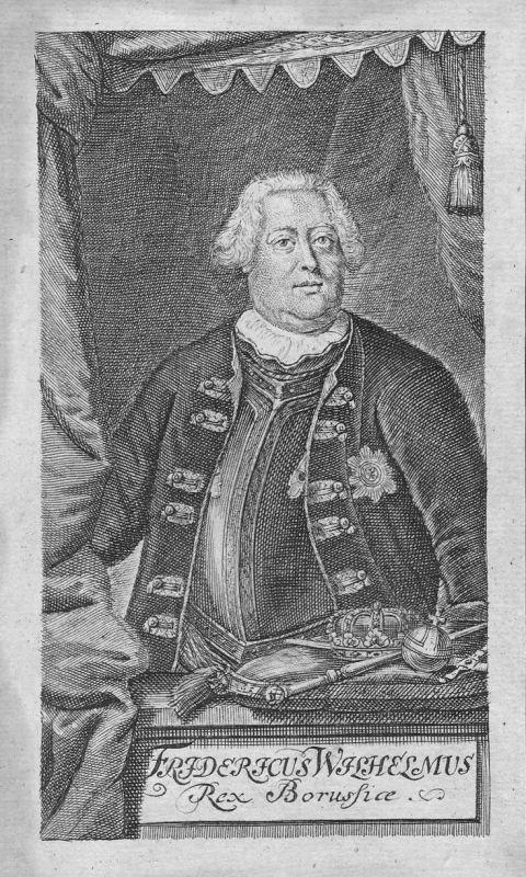 18. Jh. Friedrich Wilhelm I. Preußen König Portrait Kupferstich antique print