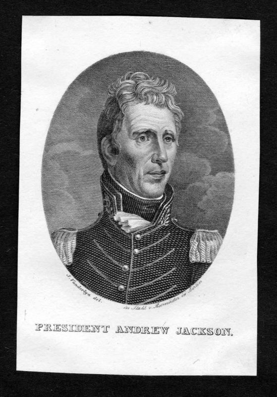 19. Jh. Andrew Jackson President United States of America Portrait engraving