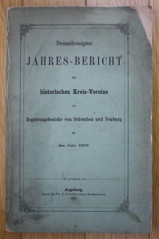 1868 33. Jahresbericht hist. Verein Schwaben Neuburg Augsburg Weiler Scheidegg