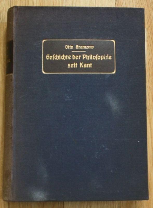 1906 - Geschichte der Philosophie seit Kant Otto Gramzow