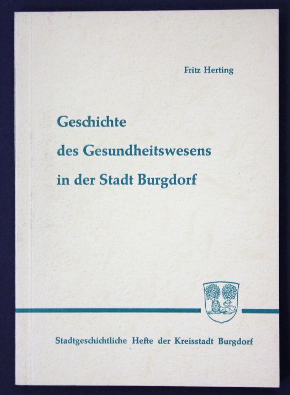 1965 Geschichte des Gesundheitswesens in Burgdorf Landeskunde Gesundheit
