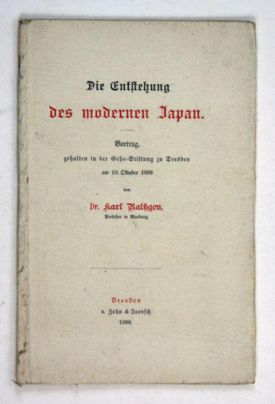 1896 Rathgen Die Entstehung des modernen Japan Vortrag Gehe-Stiftung 10 Oktober