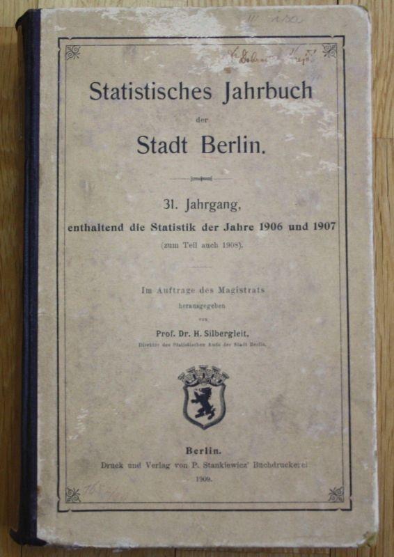 1909 - Statistisches Jahrbuch der Stadt Berlin Statistik 1906 1907