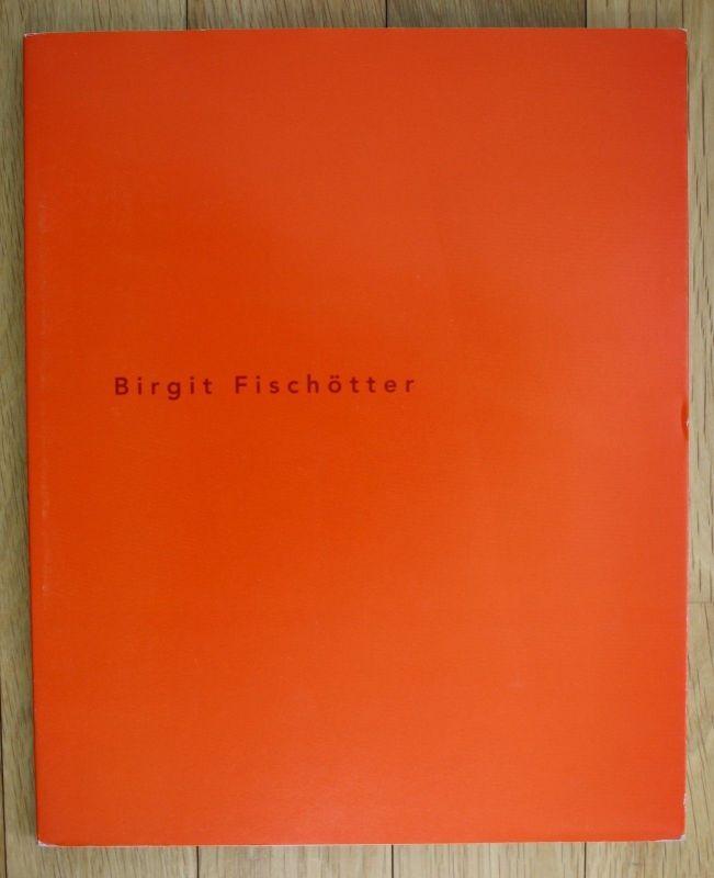 1995 Birgit Fischötter Arbeiten 1995 Katalog