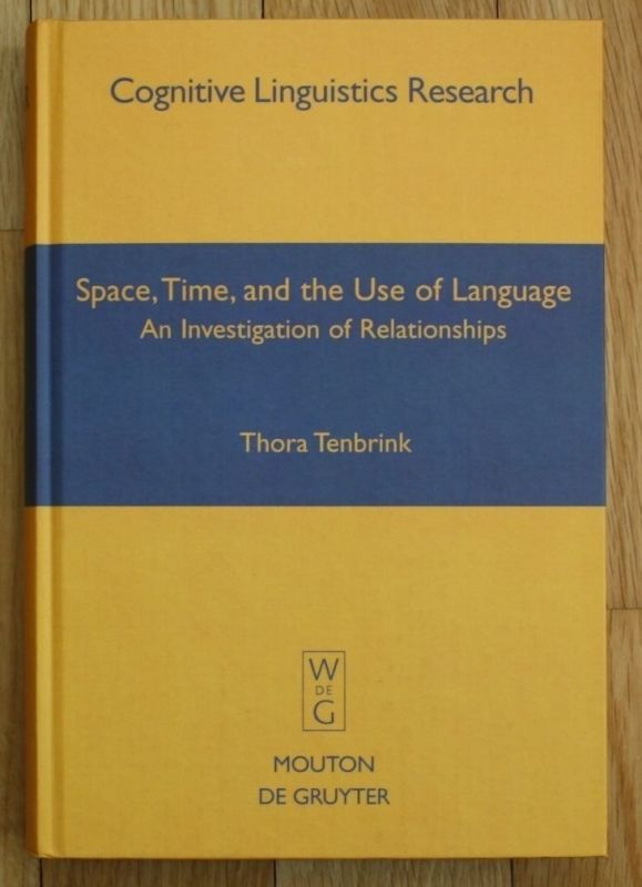 Tenbrink - Space, Time, and the Use of Language 2007