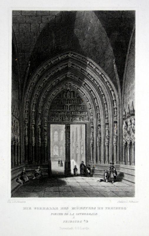 1850 Freiburg Breisgau Münster Vorhalle gravure Stahlstich Schwartz Hoffmeister