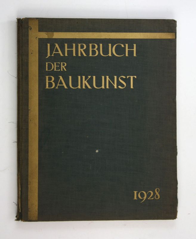 1928 Jobst Siedler Jahrbuch der Baukunst. 1928/29. Architektur Architekt