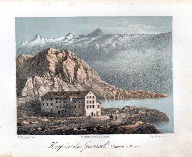 1840 Grimsel Hospiz Grimselpass Ansicht vue Farblithographie Litho Cuvillier