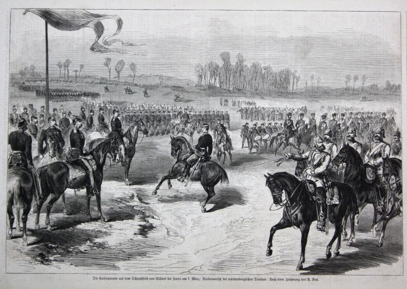 1871 Kaiserparade Schlachtfeld Billiers Paris Marsch Würtemberg Division France 0