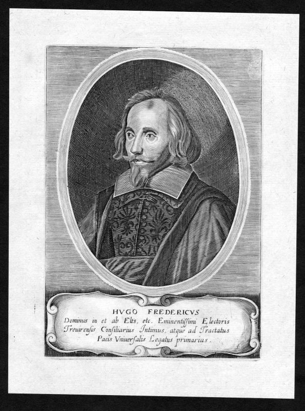 17. Jh. Hugo Friedrich von Eltz Trier Portrait Kupferstich antique print
